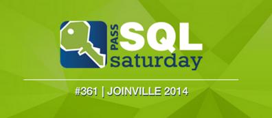 SQL Saturday #361 em Joinville (1/2)